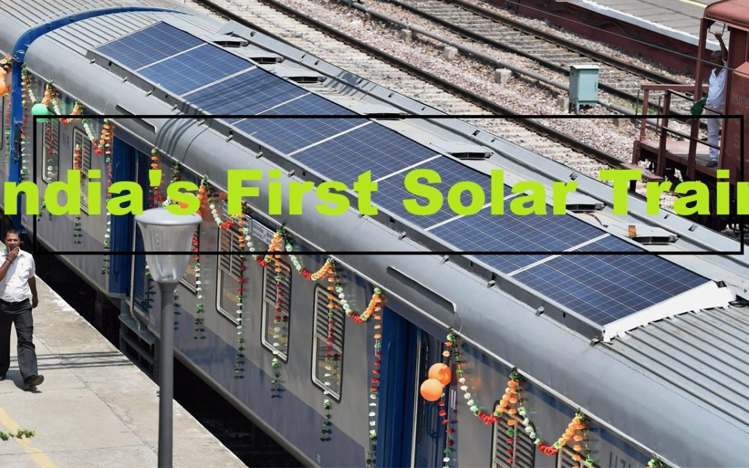Go Green: India launches its very first solar power train