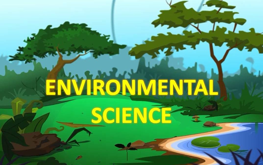 Environmental Science Necessary for Solutions to Environmental Problems