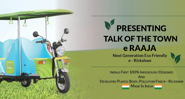 Made in India: India's 1st locally made E-Rickshaw: Go Green